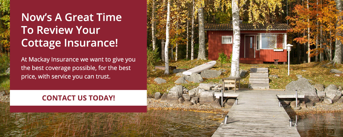 Review Your Cottage Insurance Today!